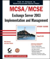 MCSE: Exchange Server 2003 Implementation and Management Study Guide (70-284) артикул 2466d.