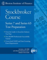 The Boston Institute of Finance Stockbroker Course: Series 7 and 63 Test Prep + CD (Boston Institute of Finance) артикул 2402d.