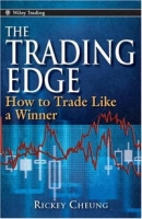 The Trading Edge: How To Trade Like A Winner (Wiley Trading) артикул 2404d.