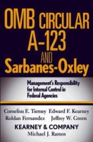 OMB Circular A-123 and Sarbanes-Oxley: Management's Responsibility for Internal Control in Federal Agencies артикул 2406d.