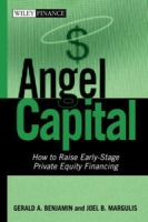 Angel Capital: How to Raise Early-Stage Private Equity Financing (Wiley Finance) артикул 2409d.