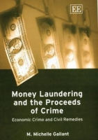 Money Laundering And The Proceeds Of Crime: Economic Crime And Civil Remedies артикул 2412d.