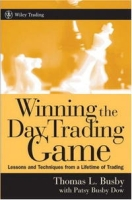 Winning the Day Trading Game: Lessons and Techniques from a Lifetime of Trading (Wiley Trading) артикул 2416d.