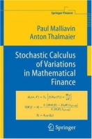 Stochastic Calculus of Variations in Mathematical Finance артикул 2417d.