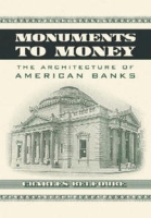 Monuments to Money: The Architecture of American Banks артикул 2421d.