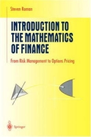 Introduction to the Mathematics of Finance: From Risk Management to Options Pricing (Undergraduate Texts in Mathematics) артикул 2434d.