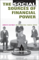 The Social Sources of Financial Power: Domestic Legitimacy And International Financial Orders (Cornell Studies in Political Economy) артикул 2446d.