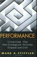 Performance : Creating the Performance-Driven Organization артикул 2450d.