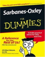 Sarbanes-Oxley For Dummies (For Dummies (Business & Personal Finance)) артикул 2465d.