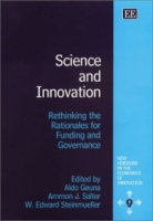 Science and Innovation: Rethinking the Rationales for Funding and Governance (New Horizons in the Economics of Innovation Series) артикул 2494d.