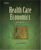 Health Care Economics (Delmar Series in Health Services Administration) артикул 2497d.