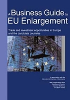 A Business Guide to Eu Enlargement: Trade and Investment Opportunities in Europe and the Candidate States артикул 2499d.