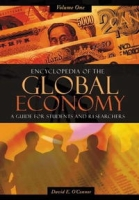 Encyclopedia of the Global Economy [Two Volumes]: A Guide for Students and Researchers артикул 2509d.