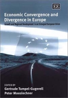 Economic Convergence and Divergence in Europe: Growth and Regional Development in an Enlarged European Union артикул 2513d.