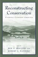 Reconstructing Conservation: Finding Common Ground артикул 2514d.