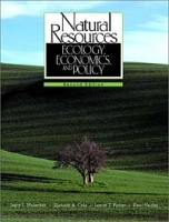 Natural Resources: Ecology, Economics, and Policy (2nd Edition) артикул 2521d.