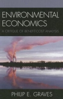 Environmental Economics: A Critique of Benefit-Cost Analysis артикул 2535d.