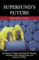 Superfund's Future: What Will It Cost? артикул 2546d.
