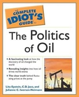 The Complete Idiot's Guide to the Politics of Oil (COMPLETE IDIOT'S GUIDE TO) артикул 2549d.