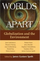 Worlds Apart : Globalization and the Environment артикул 2550d.