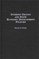 Interest Groups and State Economic Development Policies артикул 2571d.