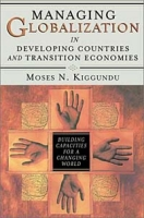 Managing Globalization in Developing Countries and Transition Economies : Building Capacities for a Changing World артикул 2572d.