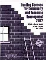 Funding Sources for Community and Economic Development 2002 : A Guide to Current Sources for Local Programs and Projects (Funding Sources for Community and Economic Development) артикул 2582d.
