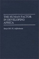The Human Factor in Developing Africa артикул 2596d.